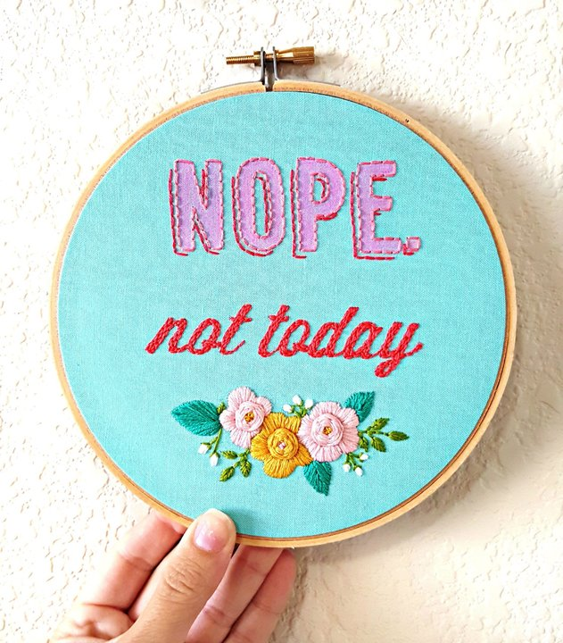 nope-not-todayembroidery-hoop-arti-cant-even-funny-embroideryi-cant-adult-todaynot-today-satan-embroiderychristmas-giftwall-art-5b3326aa.jpg